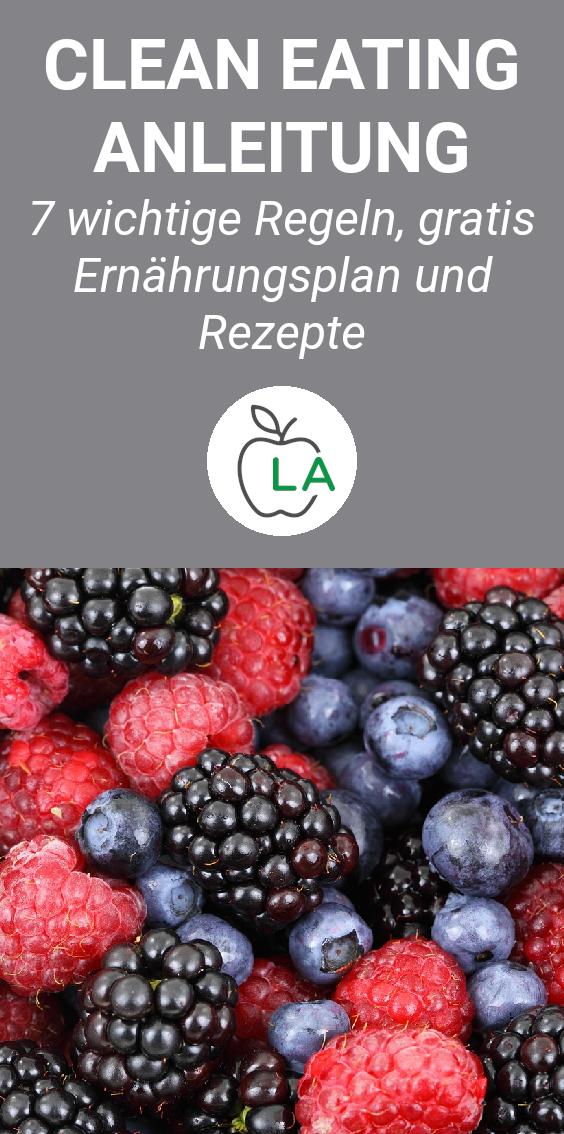 Clean Eating ist eine gesunde Ernährungsweise, die sich bestens zum Abnehmen eignet. Hier findest du unsere komplette Anleitung mit den 7 wichtigsten Regeln, einem kostenlosen Ernährungsplan und diversen Rezepten.