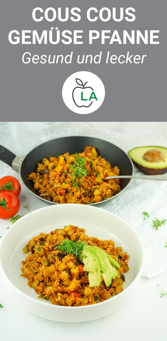 Vegane Cous Cous Gemüse Pfanne mit Kichererbsen