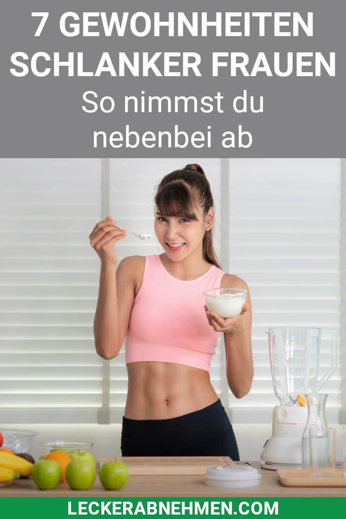Gewohnheiten schlanker Frauen