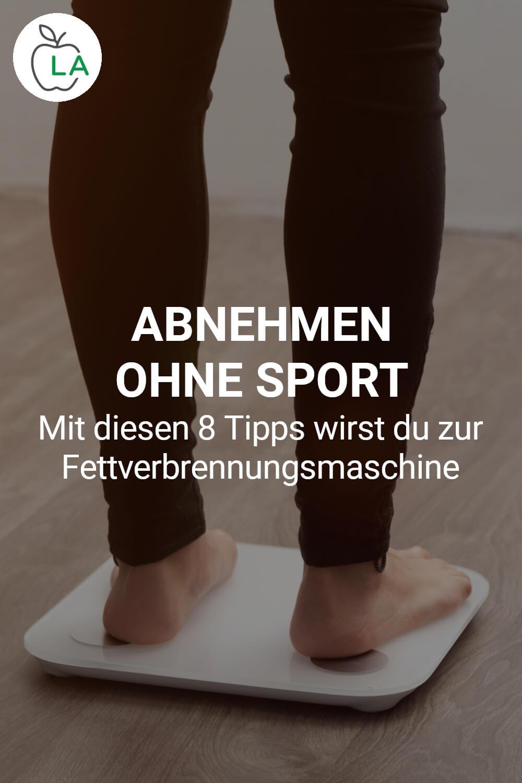 Abnehmen ohne Sport Tipps