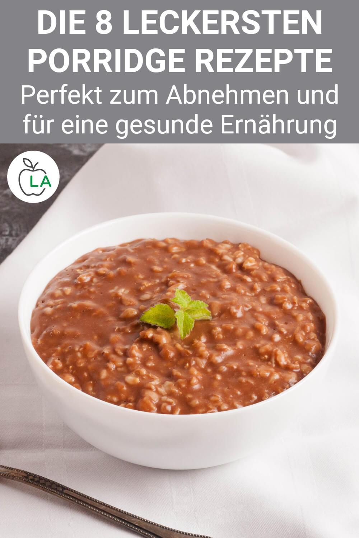Porridge Rezepte zum Abnehmen