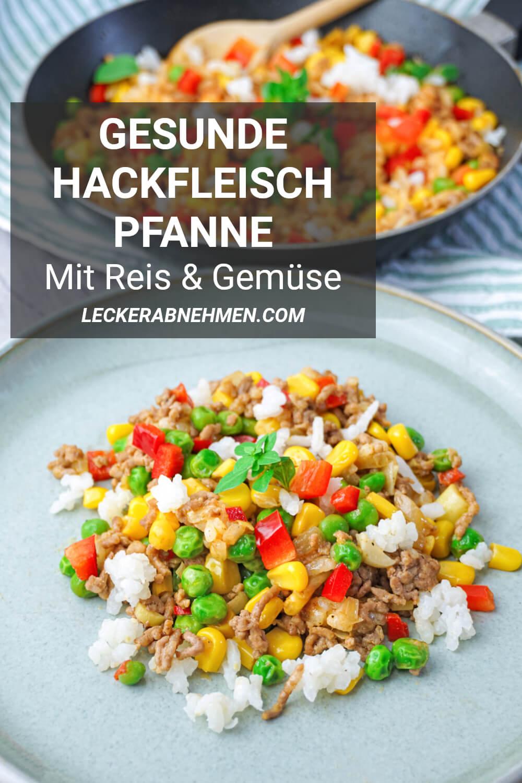Hackfleisch Reis Pfanne mit Gemüse