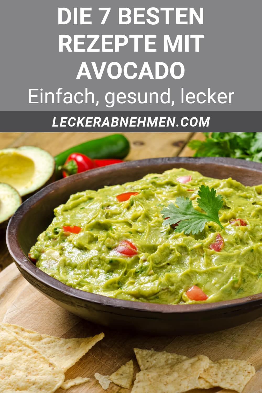 7 gesunde Avocado Rezepte