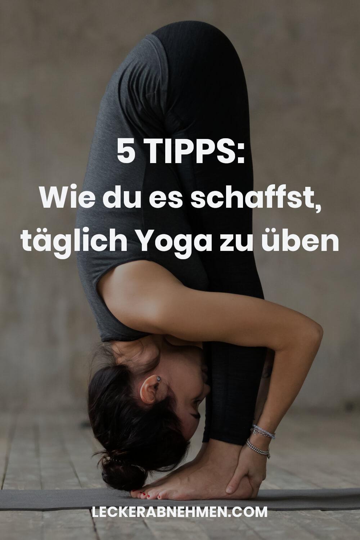 Täglich Yoga üben