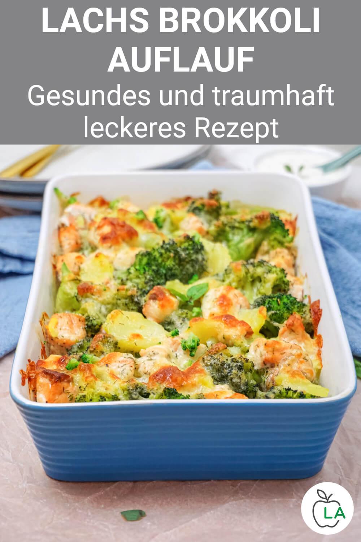 Lachs Brokkoli Kartoffel Auflauf